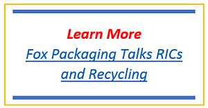 Fox Packaging Talks RICs and Recycling